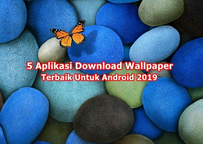 Aplikasi download wallpaper terbaik di android 2019